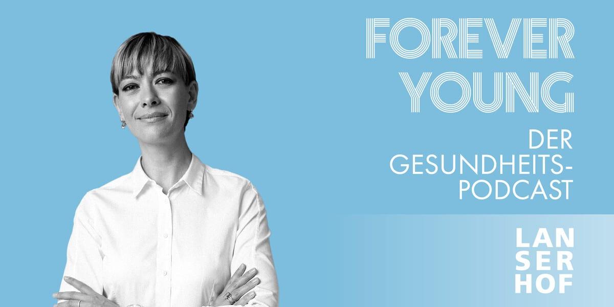 Thumbnail des Forever Young Podcasts mit Katharina Sandtner